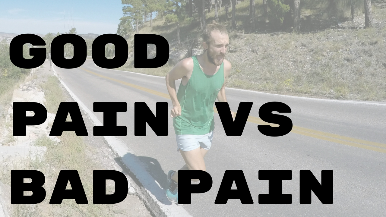 Good running pain compared to bad running pain.